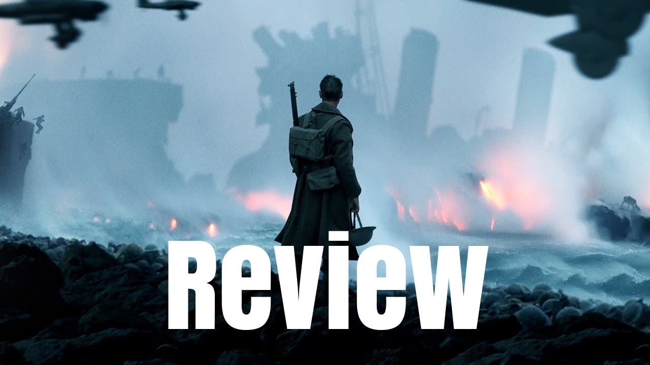 Dunkirk Review - The Fanboy SEO