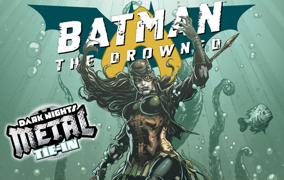 The Origin of the Drowned (Evil Batman/Aquaman Hybrid) - Batman: The Drowned # 1 - The Fanboy SEO